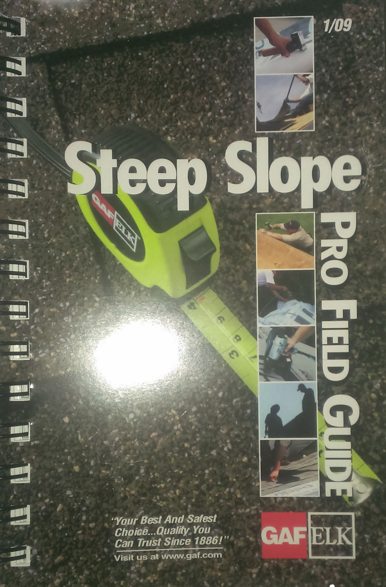 Gaf Steep Slope Pro Field Guide Passed